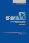 DUNN'S LAW GUIDES - CRIMINAL LITIGATION'It's Criminal: A Guide to Learning Criminal Litigation, Evidence and Sentencing'2nd Edition