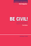 DUNN'S LAW GUIDES - CIVIL LITIGATION'Be civil: A guide to learning civil litigation and evidence'3rd Edition