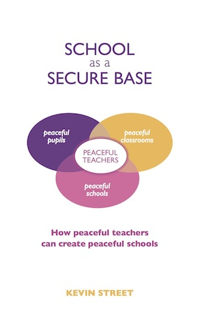 School as a Secure Base:How Peaceful Teachers can create Peaceful Schools
