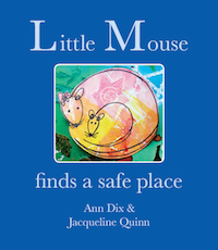 Little Mouse Finds a Safe Place